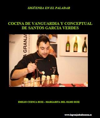 COCINA DE VANGUARDIA Y CONCEPTUAL DE SANTOS GARCIA VERDES